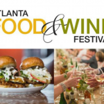 Top Reasons to Attend the Atlanta Food & Wine Festival