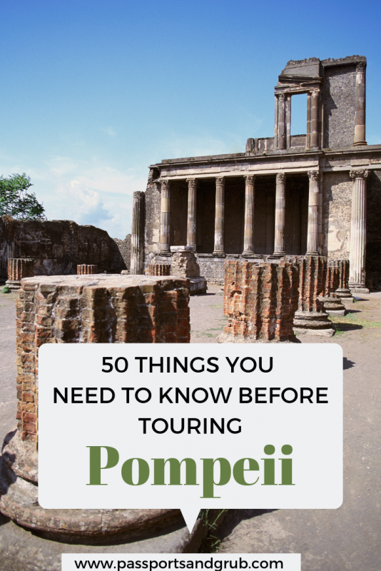 50 Things to know before touring Pompeii
