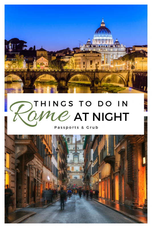 Things to do in Rome at Night | Rome night tours