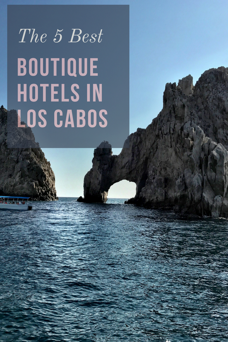 How to find the best boutique hotels in los cabos for The best small hotels