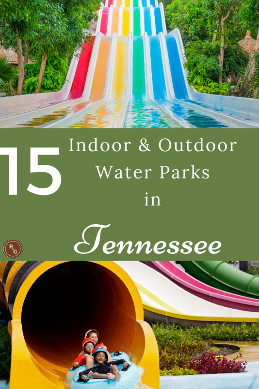 15 water parks in Tennessee