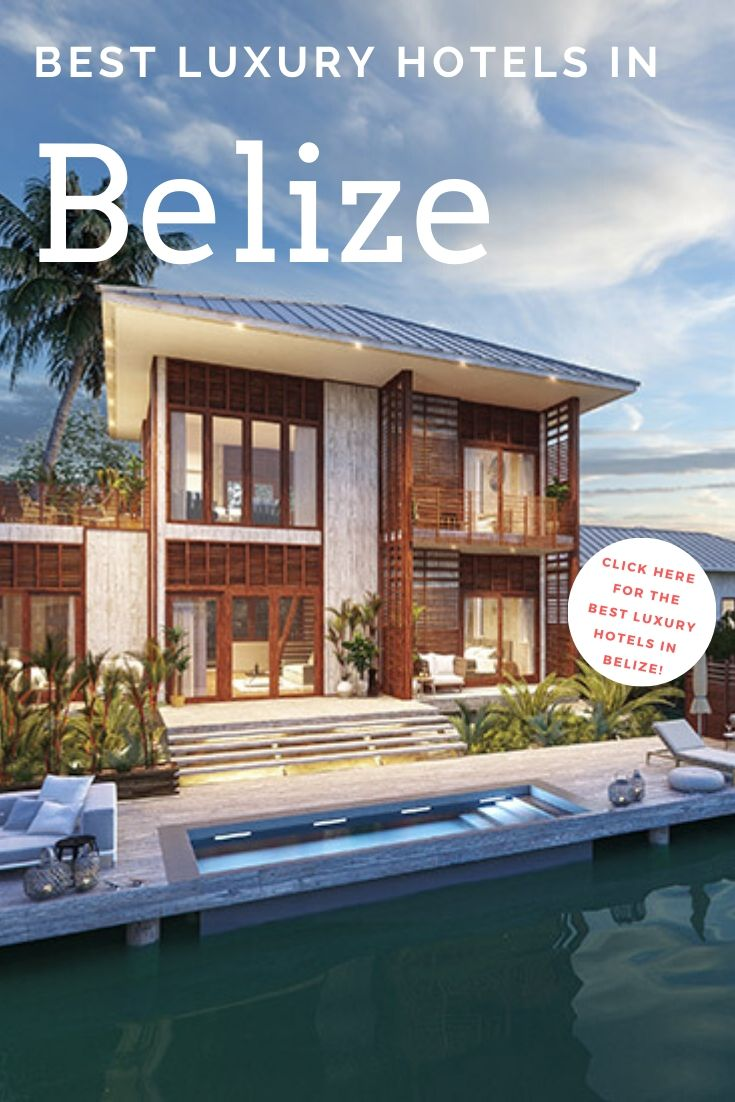 Best Luxury Hotels in Belize