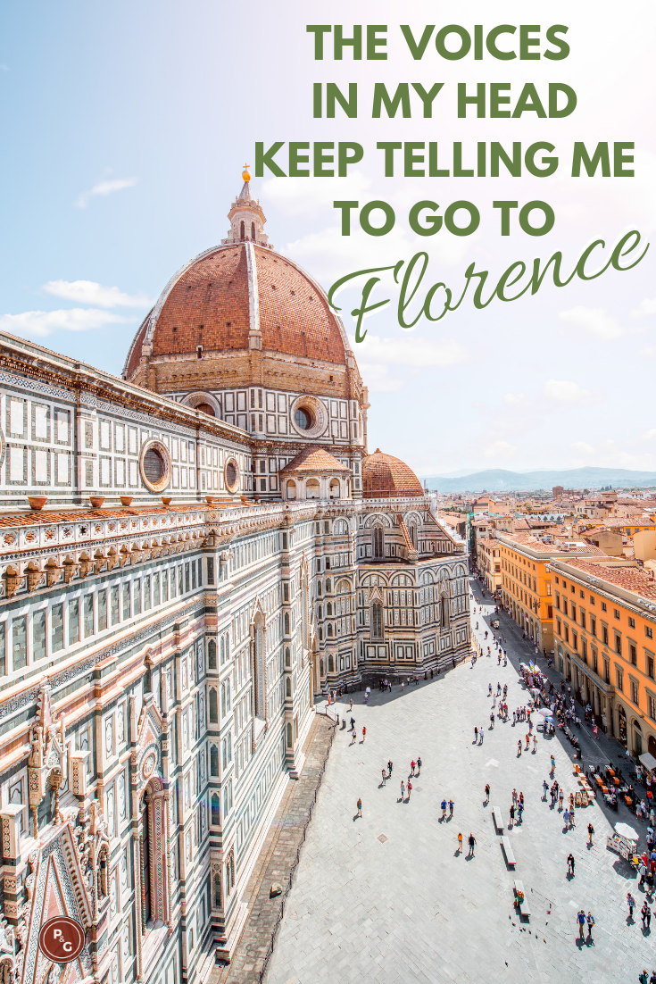 Florence Quote- Voices in my head keep telling me to go to Florence