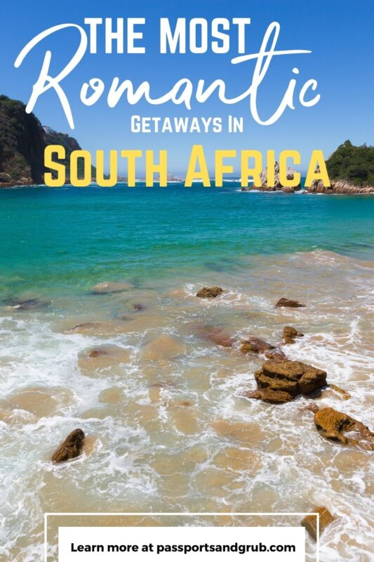 romantic getaways in South Africa