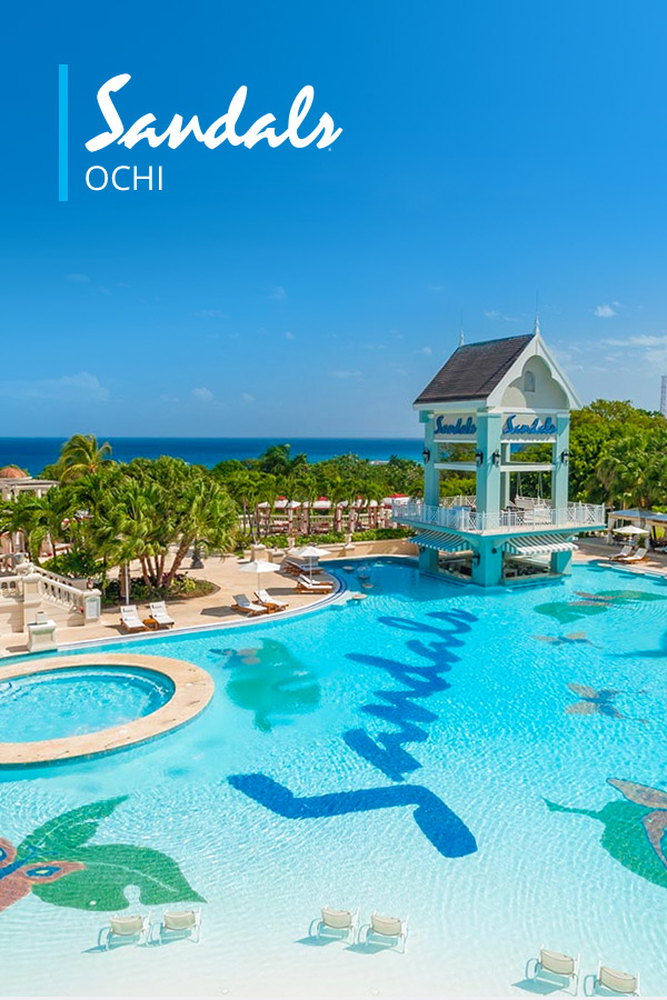 Sandals Ochi - All-Inclusive Luxury Resort in Ocho Rios, Jamaica