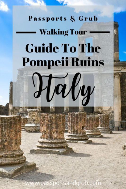 Guide To Pompeii Tours