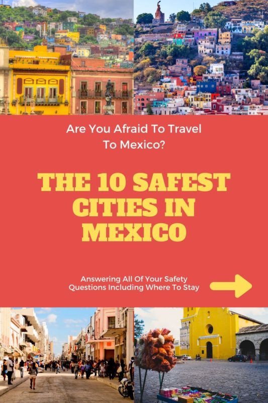 10 Safest Cities in Mexico