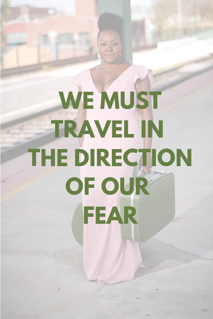 We must travel in the direction of our fear | Is it safe to travel to cancun mexico