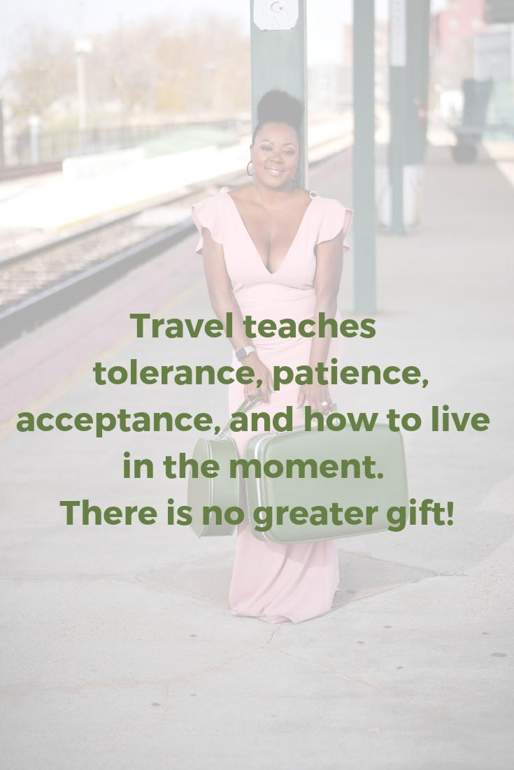 Travel teaches tolerance pinterest graphics