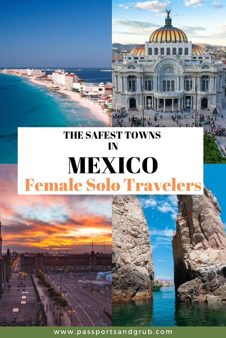 15 Safest Cities In Mexico For Female Travelers To Have The