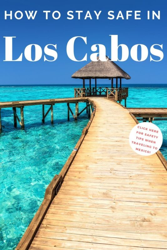 Is Los cabos Safe - Mexico Travel Warning