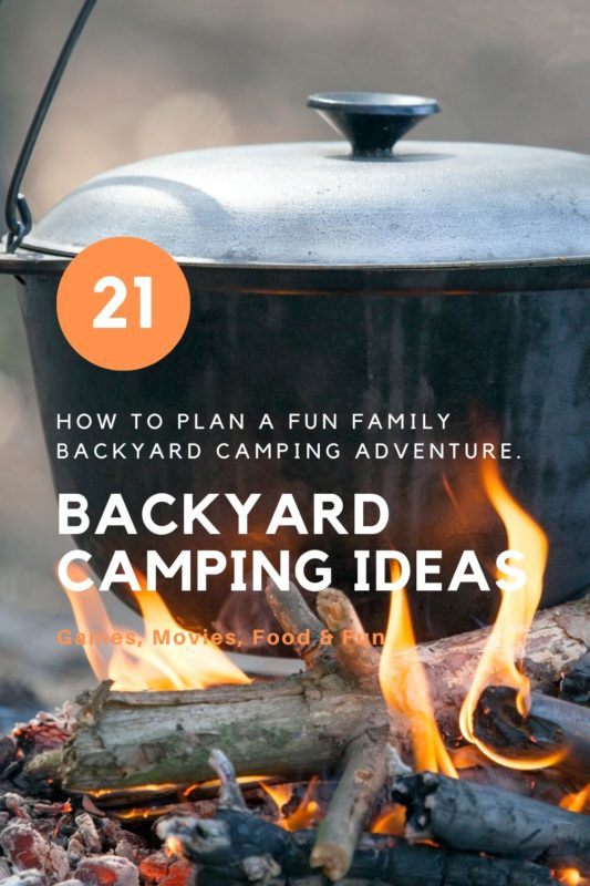 Backyard Camping Ideas for families