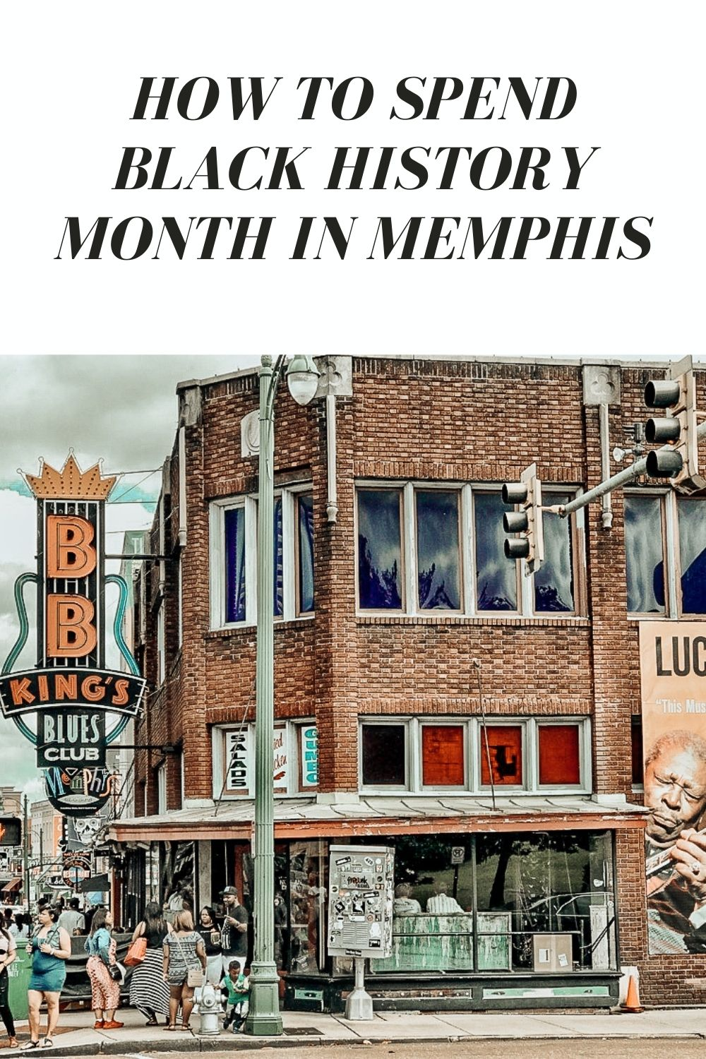 Beale Street- Black History Month